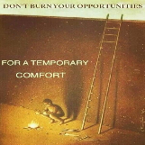 Don't Burn Your Opportunities