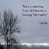 Lao-Tzu Time Inspirational Quote