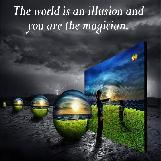The World is an Illusion