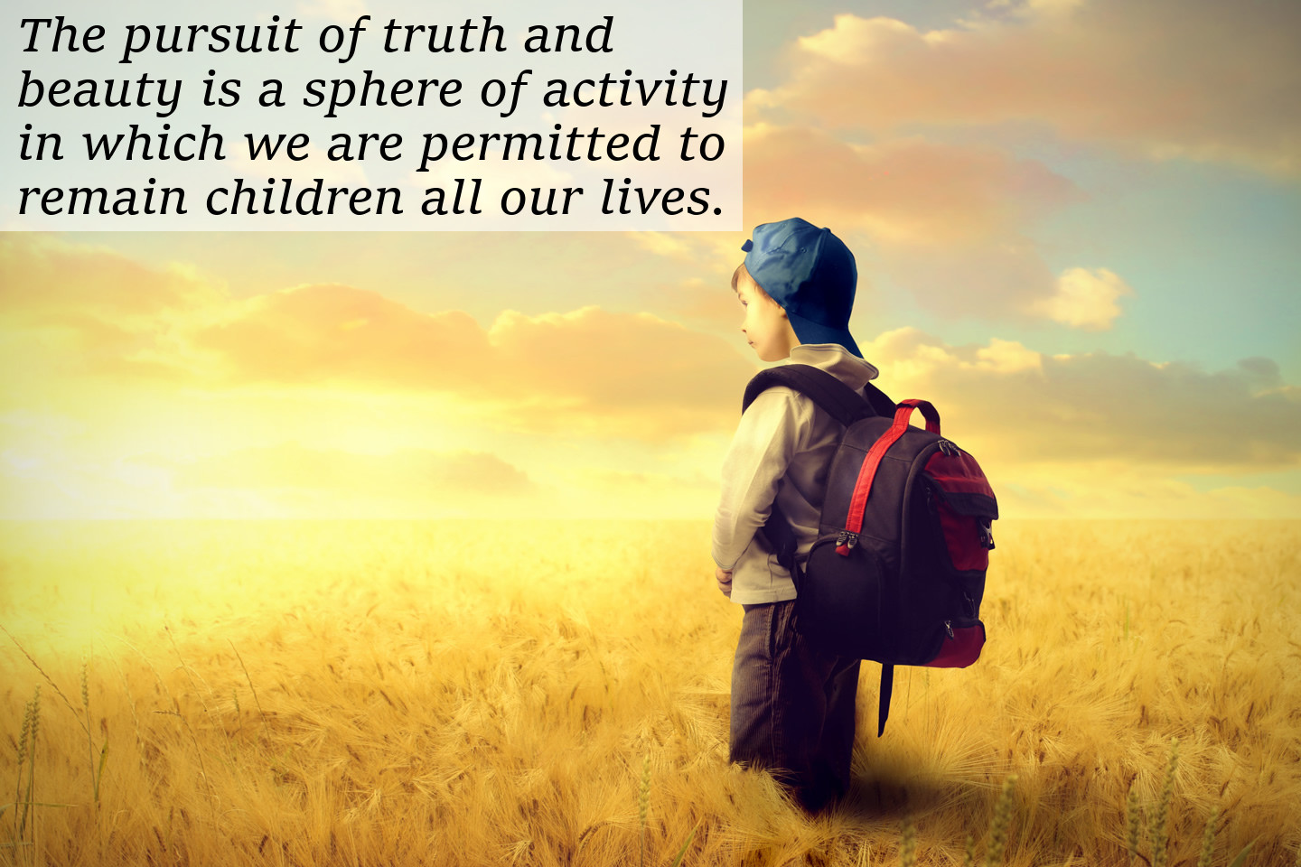 The Pursuit of Truth is To Be a Child Forever