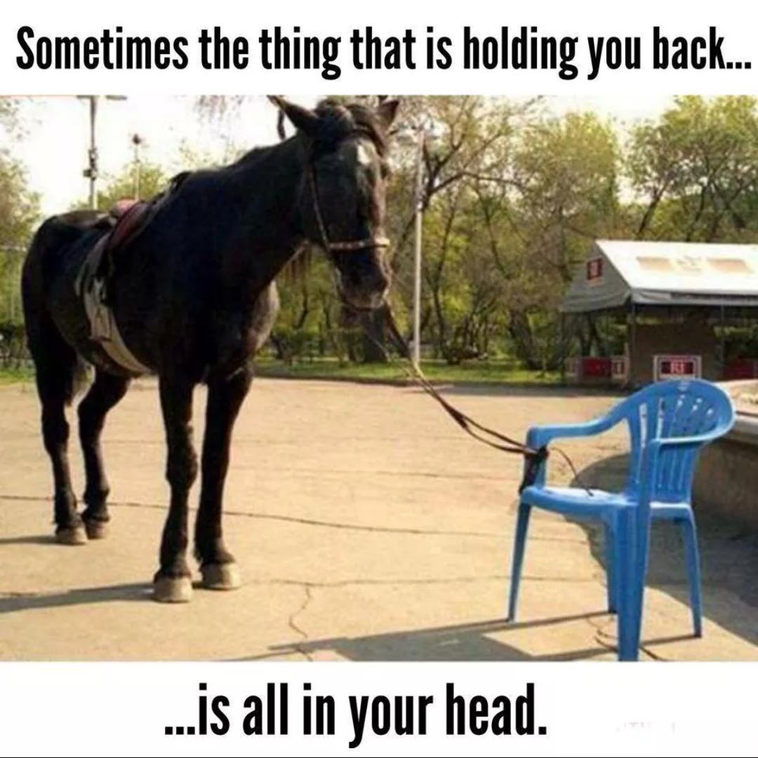 What's holding you back is in your head